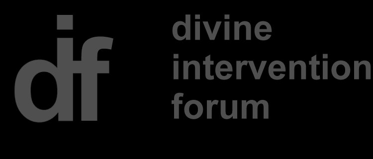 Divine Intervention Forum